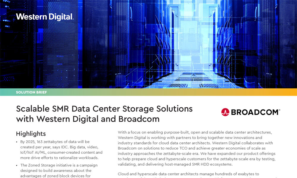 Scalable SMR Data Center Storage Solutions with Western Digital and Broadcom